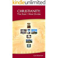 Christianity: The East/West Divide: The Great Schism
