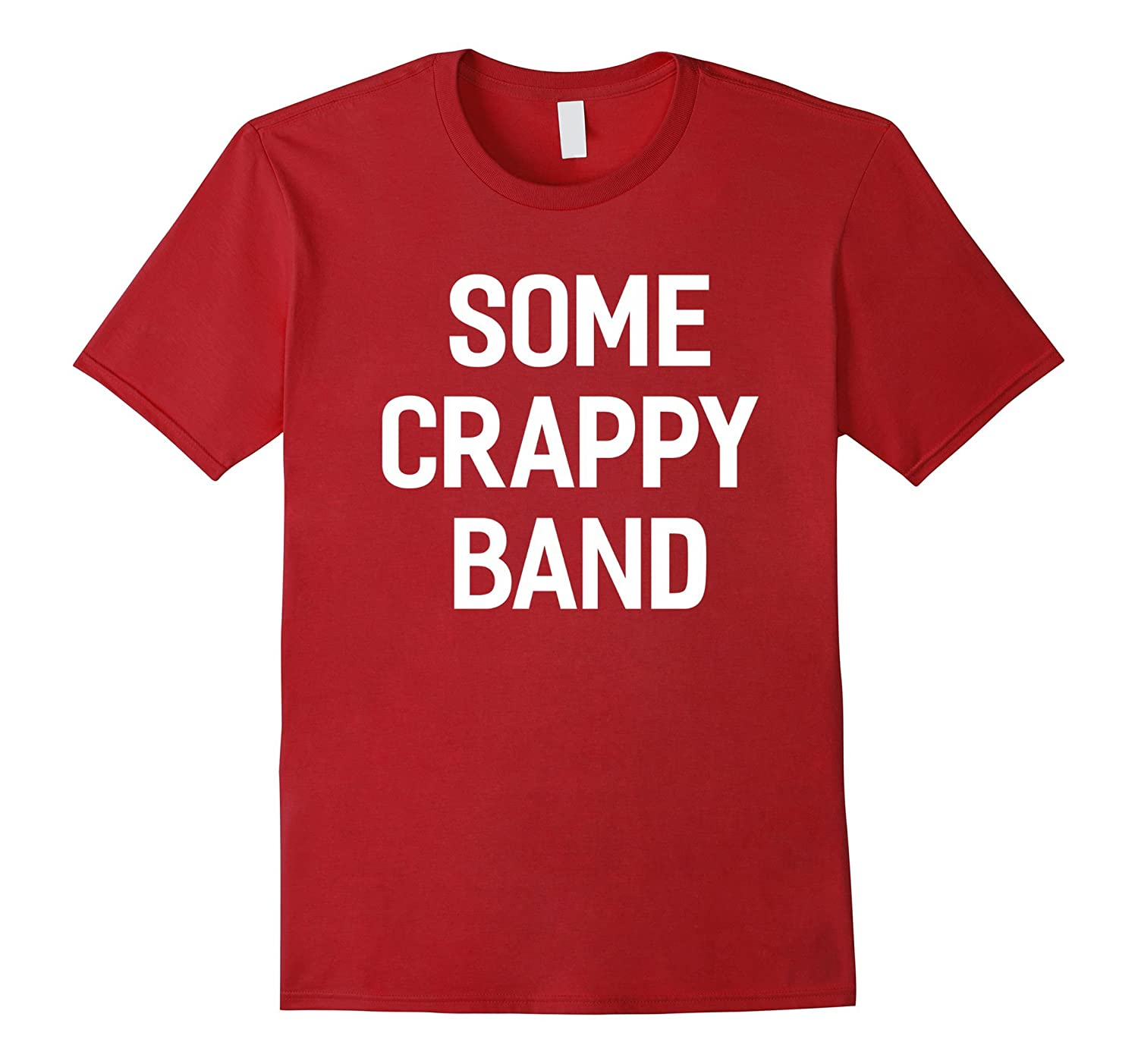 7dc3eb2ef711f Some Crappy Band Concert Music - Unisex T-shirt Funny-ANZ ⋆ Anztshirt