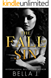 The Fall of Sin: A Dark Romance Novel (The Sins of Saint Book 2)