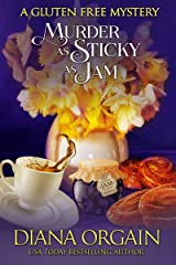 Murder as Sticky as Jam (A humorous cozy mystery) (A Gluten Free Mystery Book 1)