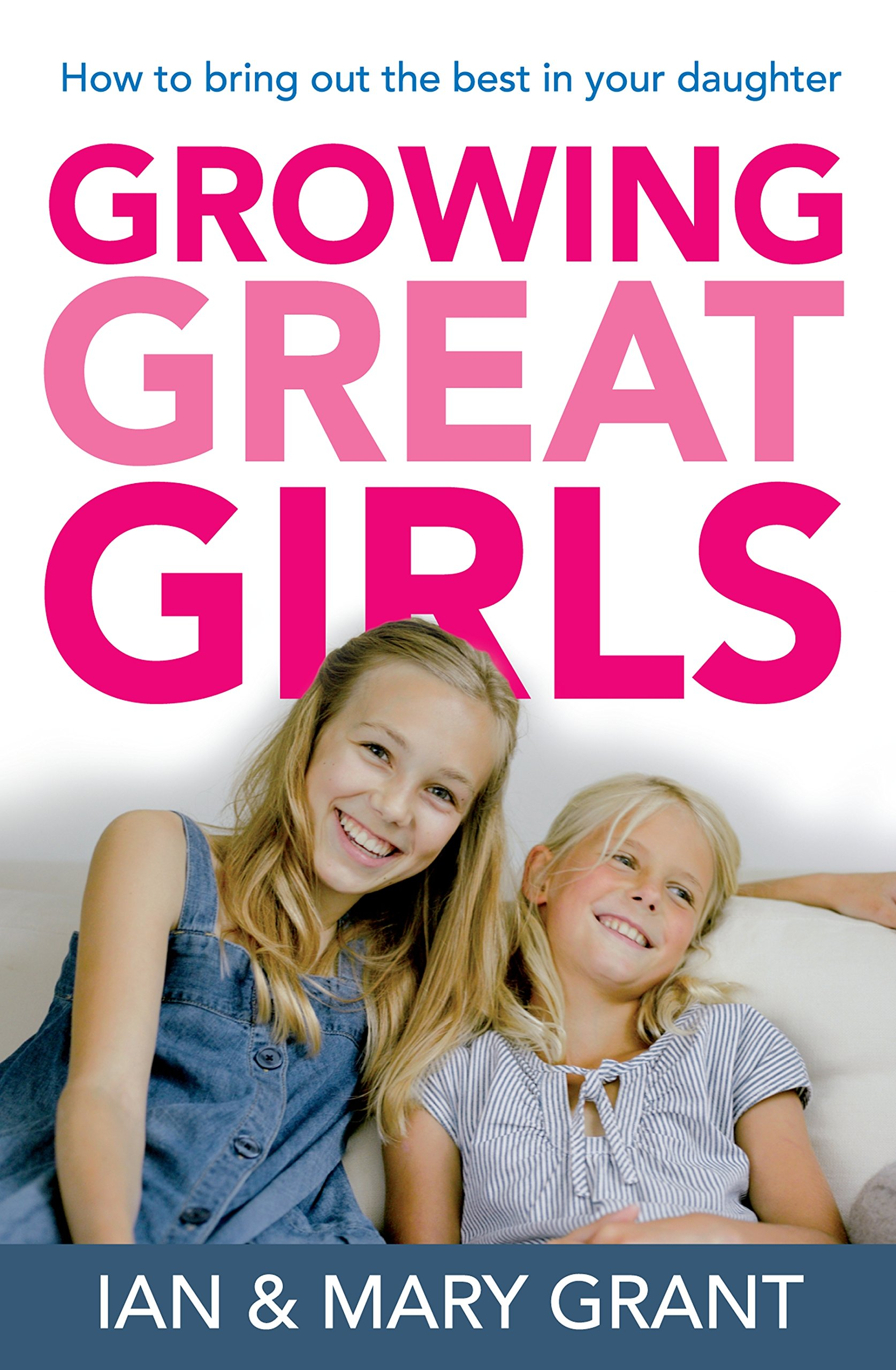 Download Growing Great Girls: How to Bring Out the Best in Your Daughter pdf
