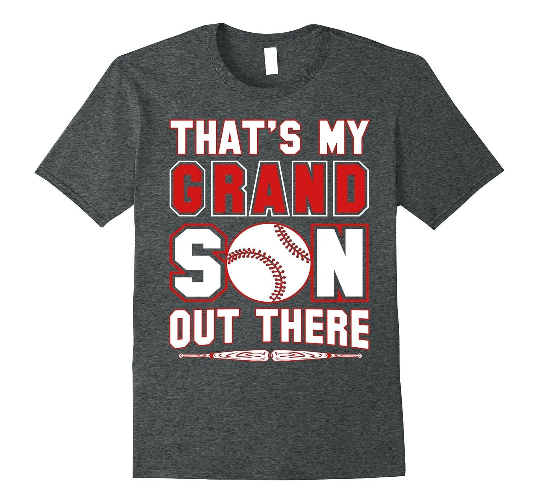 Thats My GRANDSON Out There Baseball Mimi Gigi Papa Tshirt-Vaci