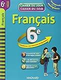 Français 6e : cahier de révision et d'entraînement