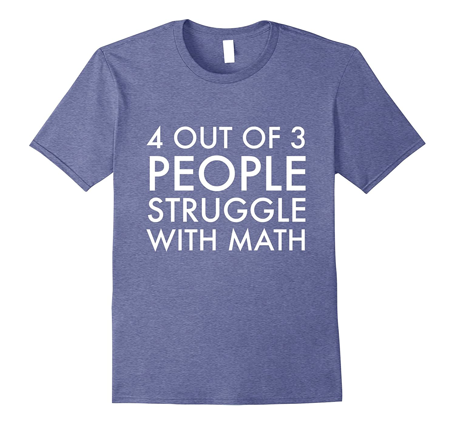 4 out of 3 People Struggle With Math Nerd Geek Humor Funny Long Sleeve Thermal