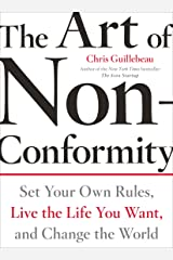 The Art of Non-Conformity: Set Your Own Rules, Live the Life You Want, and Change the World (Perigee Book.) (English Edition) Edición Kindle