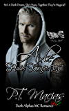 Axle: Hades Knights MC  (Dark Alphas MC Romance): He's A Dark Dream, She's Hope, Together, They're Magical! (NorCal Chapter Book 7)