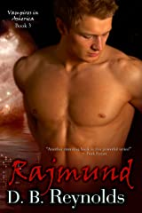 Rajmund (Vampires in America Book 3) Kindle Edition