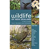 Wildlife of New Zealand: A Field Guide Fully Revised and Expanded