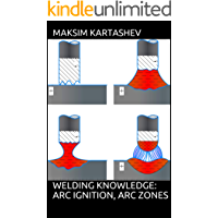 Welding Knowledge: Arc Ignition, Arc Zones
