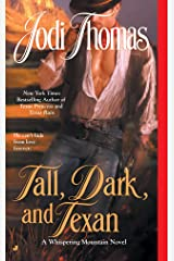 Tall, Dark, and Texan (A Whispering Mountain Novel Book 3) Kindle Edition