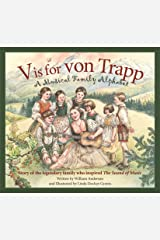 V is for Von Trapp: A Musical Family Alphabet Kindle Edition