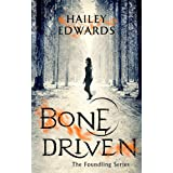 Bone Driven (The Foundling Series)