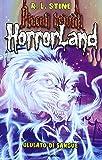 Ululato di sangue. Horrorland: 13