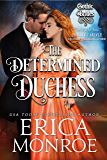 The Determined Duchess: Dark Gothic Regency Romance (Gothic Brides Book 2)