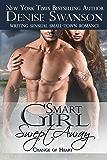 Smart Girl Swept Away (Change of Heart romance series Book 3)