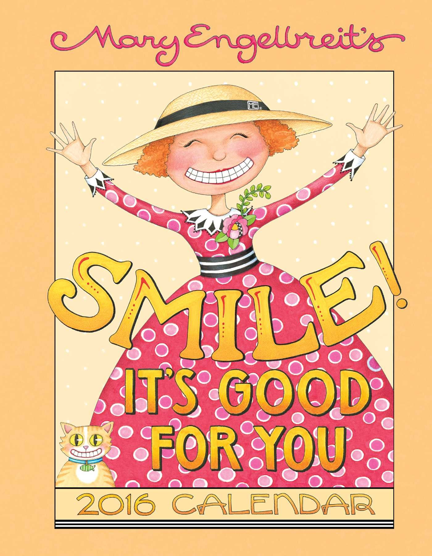 Mary Engelbreit 2016 Weekly Planner Calendar: Smile! It\'s ...