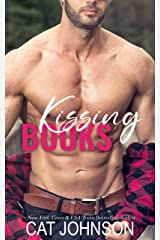 Kissing Books: An Opposites Attract Romantic Comedy Kindle Edition