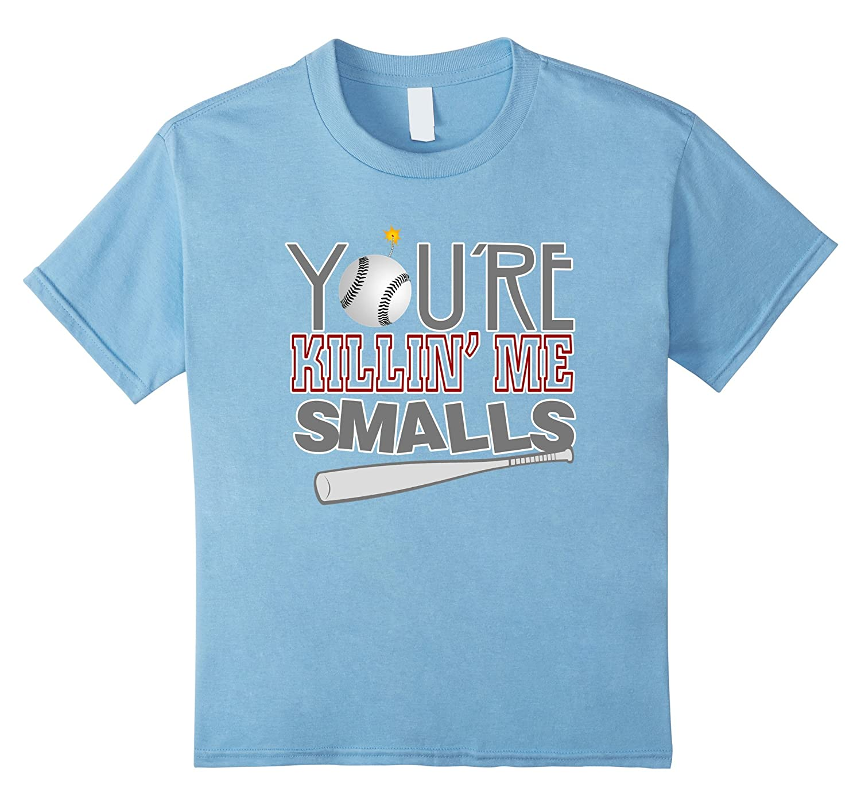Youre Killin Smalls Baseball Shirt-Teevkd