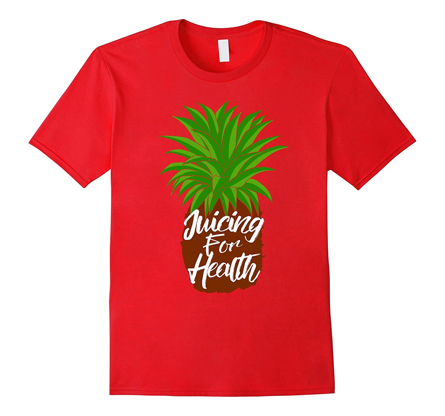 Juicing For Health T Shirt | Pineapple Plant Based Shirt-ANZ
