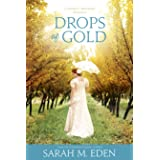 Drops of Gold: A Regency Romance (The Jonquil Brothers Book 2)