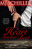 THE HEART TEACHES BEST (REAL ROMANCE COLLECTION Book 2)