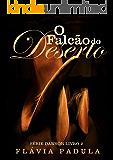O Falcão do Deserto (Série Dawson Livro 2)