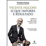 Vicente Falconi – O que importa é resultado
