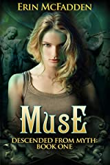 Muse: Descended from Myth: Book One Kindle Edition