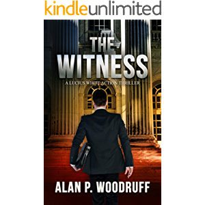 The Witness (Lucius White Novels Book 4)