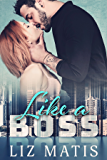 Like a Boss (Double Trouble Duet Book 1)