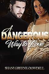 A Dangerous Way to Love (Dangerous Bonds Book 3) Kindle Edition