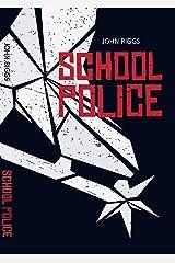 School Police Kindle Edition