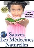 Sauvez les médecines naturelles