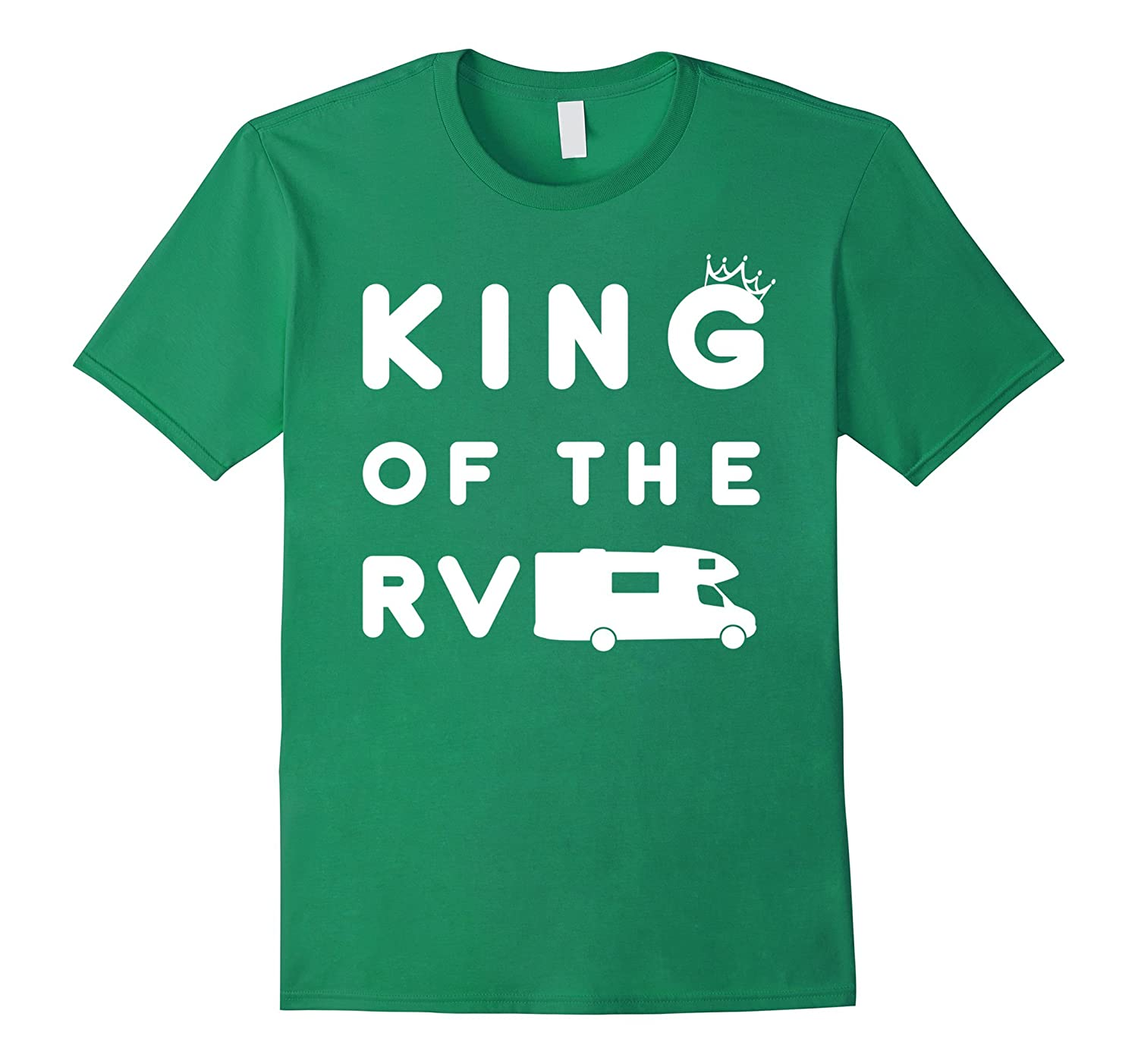 Mens King of the RV T-Shirt 2, Funny Camping Camper Vacation Gift