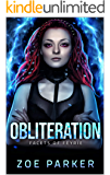 Obliteration (Facets of Feyrie)