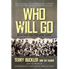 Who Will Go: Into the Son Tay POW Camp (English Edition)