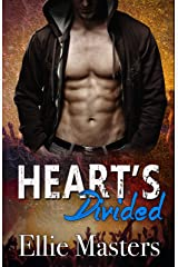 Hearts Divided: a Rock Star Romance (Angel Fire Book 4) Kindle Edition