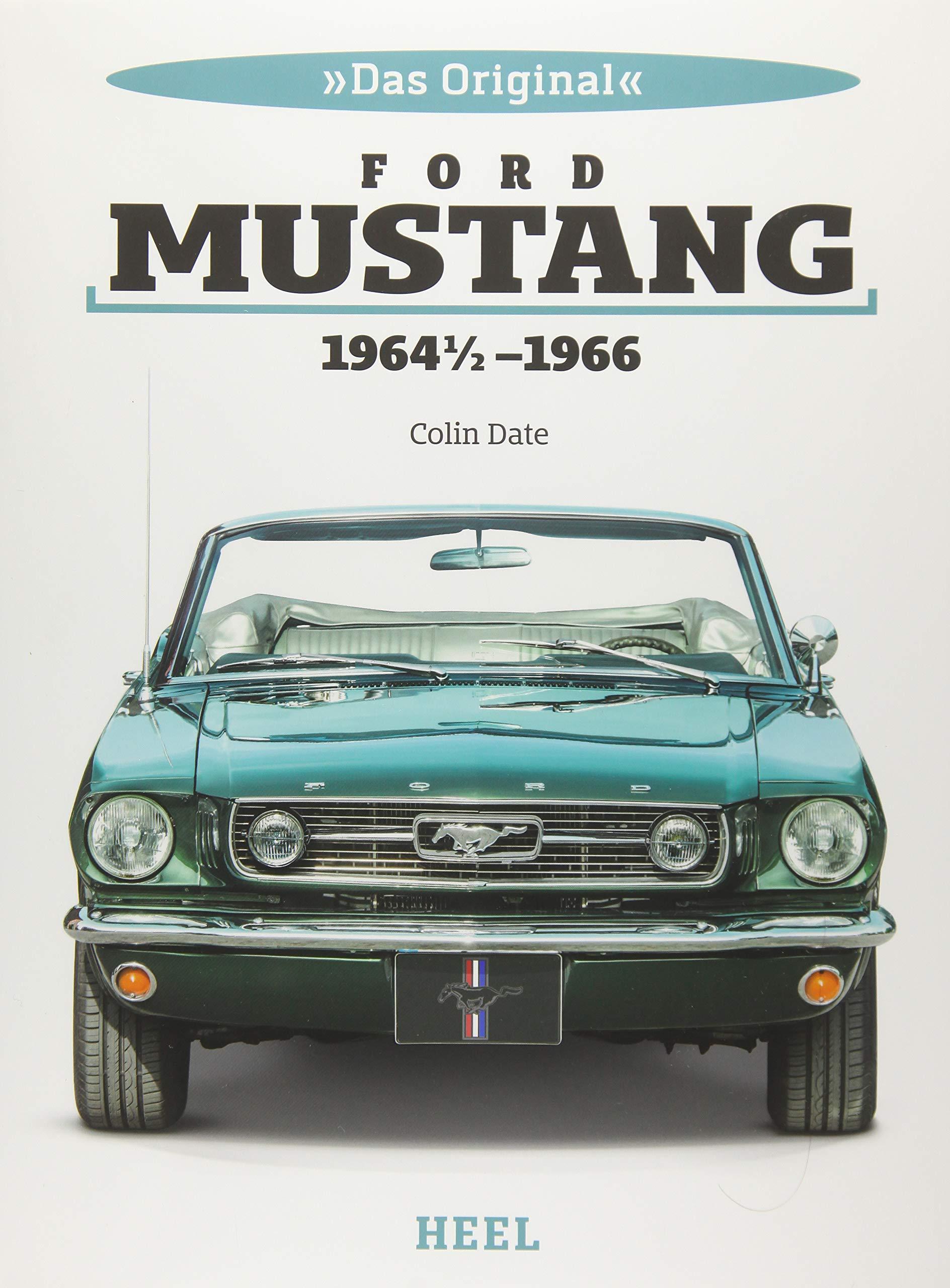 Das Original: Ford Mustang 1964 1/2 bis 1966: Amazon.es ...