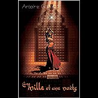 LES MILLE ET UNE NUITS (French Edition)