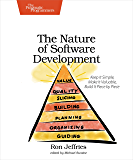 The Nature of Software Development: Keep It Simple, Make It Valuable, Build It Piece by Piece (English Edition)