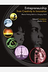 Entrepreneurship from Creativity to Innovation: Effective Thinking Skills for a Changing World Paperback
