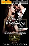 The Binding (Unexpected Magic Book 1)