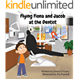 Flying Fiona and Jacob at the Dentist