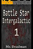 Battle Star Intergalactic 1 (BSI)