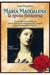 Maria Maddalena, la sposa fantasma (Italian Edition) Kindle Edition
