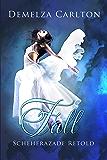 Fall : Scheherazade Retold (Romance a Medieval Fairytale series)