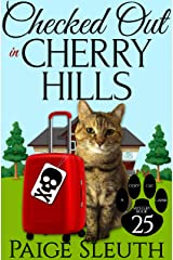 Checked Out in Cherry Hills (Cozy Cat Caper Mystery Book 25) Kindle Edition