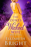 The Duke's Wicked Wife (Wicked Secrets Book 4)