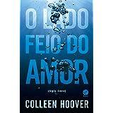 O Lado Feio do Amor (Ugly Love) (Em Portuguese do Brasil)
