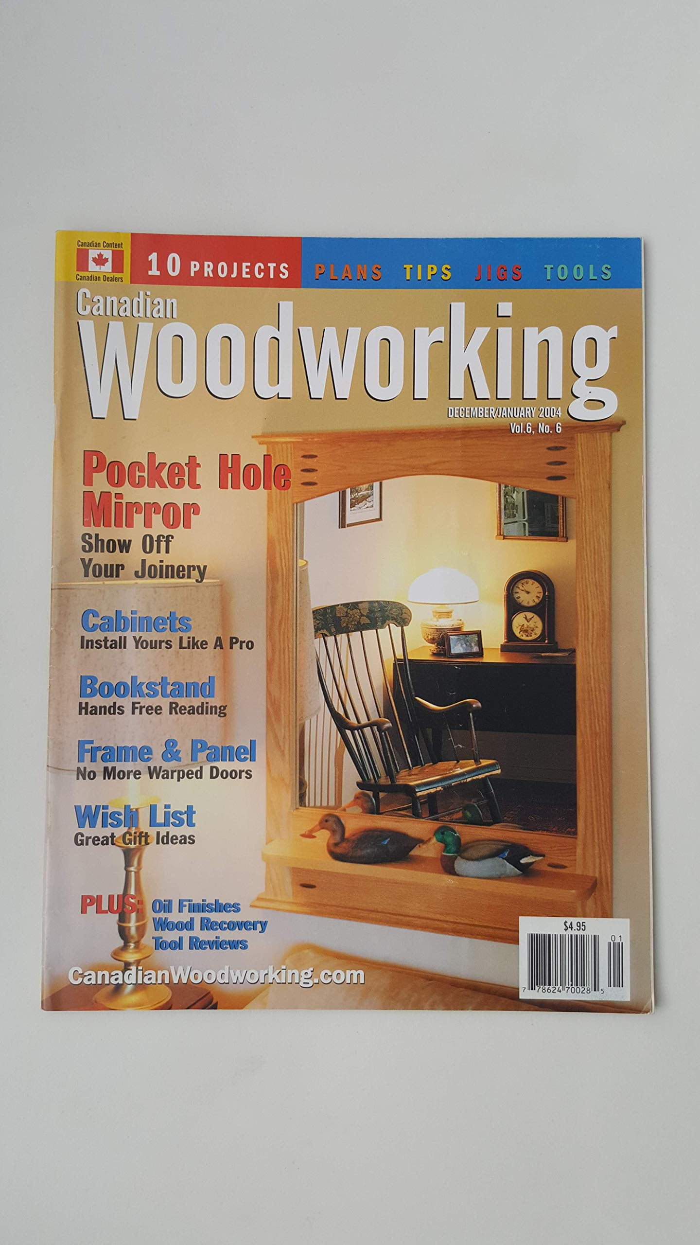 Canadian Woodworking Magazine December January 2004 Vol 6 No